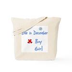 Due In December Boy Tote Bag