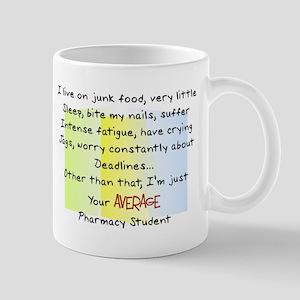 average pharmacy student Mugs