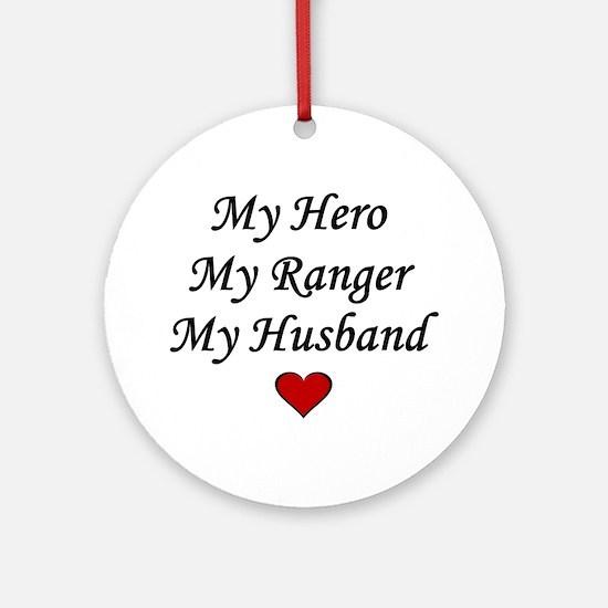 My Hero My Ranger My Husband - Army Ornament (Roun