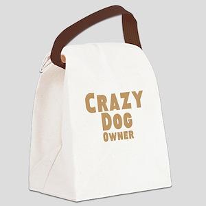 Crazy Dog Owner Canvas Lunch Bag