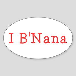 I BNana Sticker (Oval)
