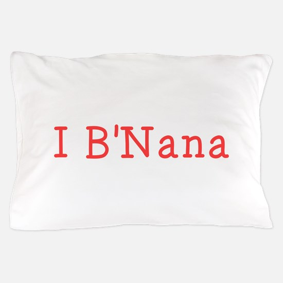 I BNana Pillow Case