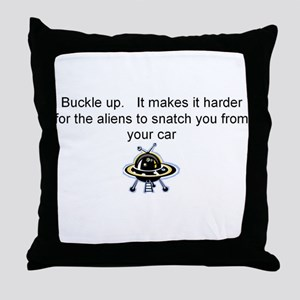 Buckle up - aliens are coming! Throw Pillow