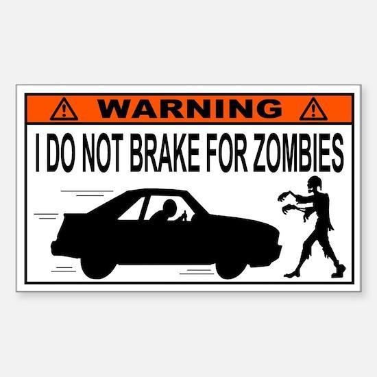 I Do Not Brake for Zombies Sticker (Rectangle)