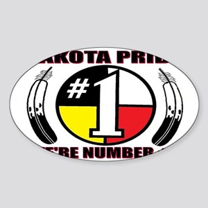 LAKOTA PRIDE - WE'RE NUMBER # 1 Sticker (Oval)
