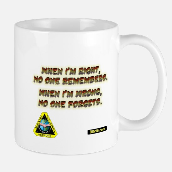when i am right.png Mug