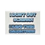 I Dont Get Scared 1 Rectangle Magnet (10 pack)