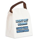 I Dont Get Scared 1 Canvas Lunch Bag