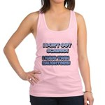I Dont Get Scared 1 Racerback Tank Top