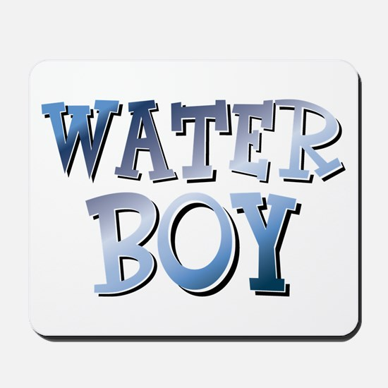 Water Boy Waterboy Mousepad