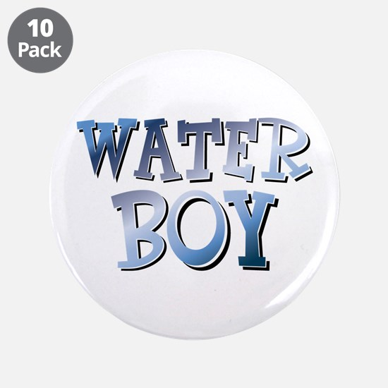 "Water Boy Waterboy 3.5"" Button (10 pack)"