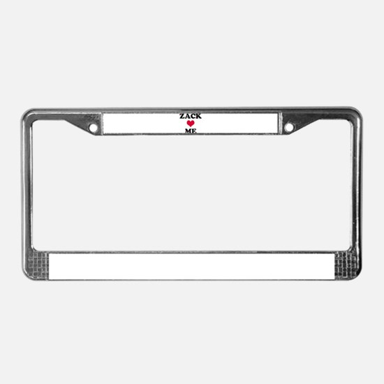 Zack Loves Me License Plate Frame