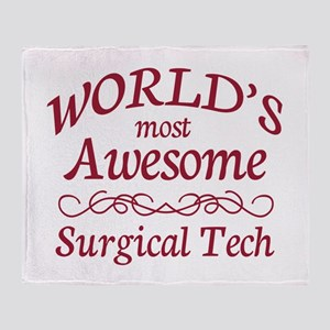 Awesome Surgical Tech Throw Blanket