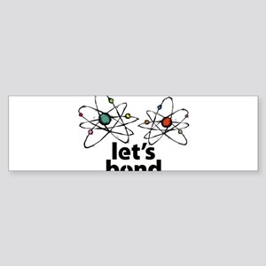 Lets bond Sticker (Bumper 50 pk)