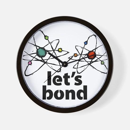 Lets bond Wall Clock