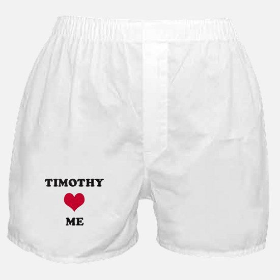 Timothy Loves Me Boxer Shorts