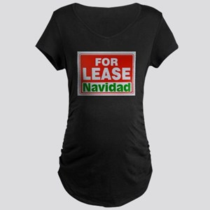 For Lease Navidad Maternity Dark T-Shirt