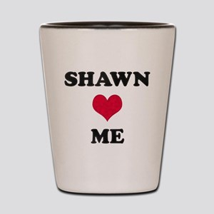 Shawn Loves Me Shot Glass