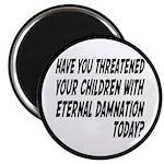 Religion Means Eternal Damnation for Children Magn