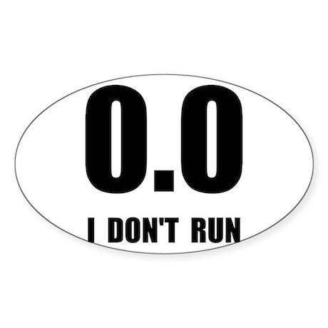 I Do Not Run Sticker