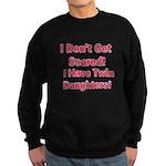 I Dont Get Scared 2 Sweatshirt (dark)