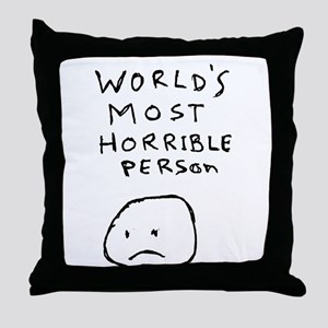 World's Most Horrible Person Throw Pillow