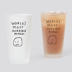 World's Most Horrible Person Drinking Glass