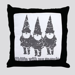 Chillin with my gnomies Throw Pillow