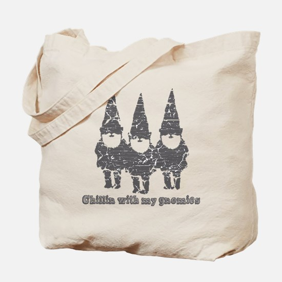 Chillin with my gnomies Tote Bag