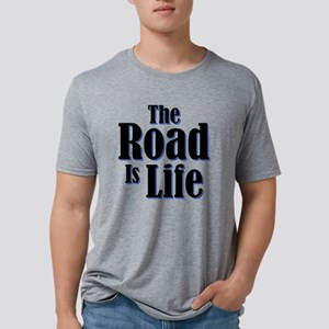 The Road is Life Mens Tri-blend T-Shirt