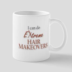I can do Extreme Hair Makeovers Mug