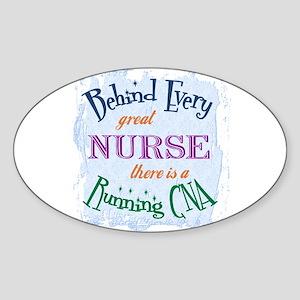 Behind Nurse, Running CNA Oval Sticker