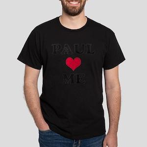 Paul Loves Me Dark T-Shirt