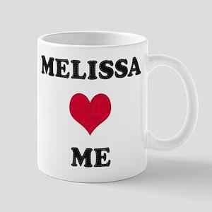 Melissa Loves Me Mug