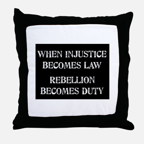 When Injustice... Throw Pillow