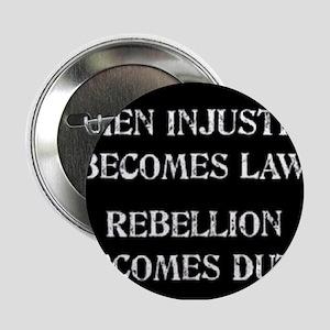 "When Injustice... 2.25"" Button"