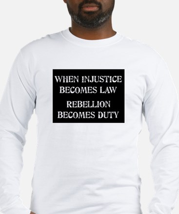 When Injustice... Long Sleeve T-Shirt