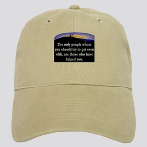 GET EVEN WITH KIND PEOPLE Cap