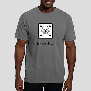 SHIRT_drink_bitches_die_ Mens Comfort Colors Shirt