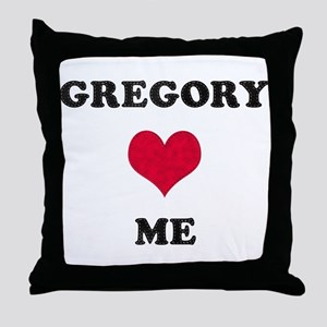 Gregory Loves Me Throw Pillow