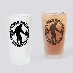 Rather be Squatchin Drinking Glass