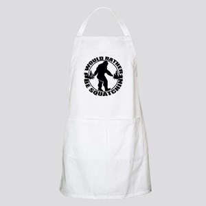 Rather be Squatchin Apron