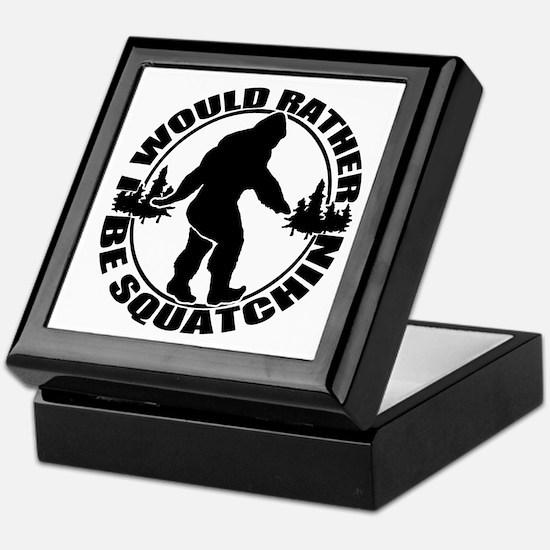 Rather be Squatchin Keepsake Box