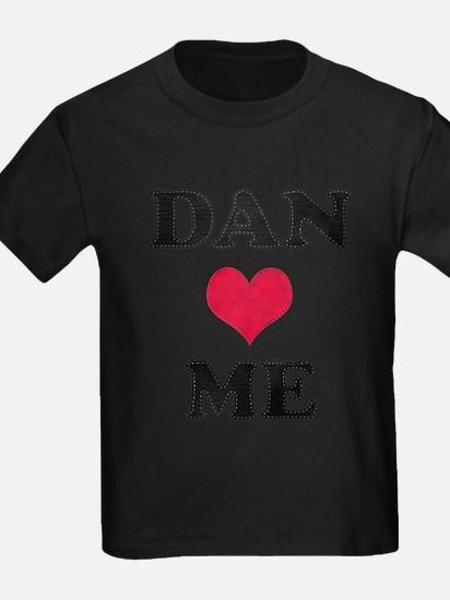 Dan Loves Me T