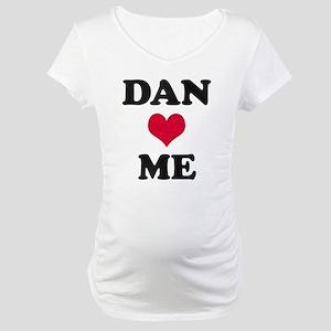 Dan Loves Me Maternity T-Shirt