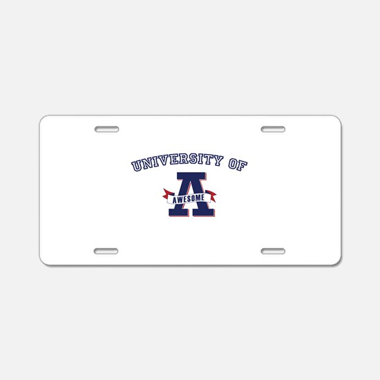University of Awesome Aluminum License Plate