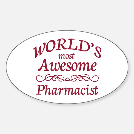 Awesome Pharmacist Sticker (Oval)