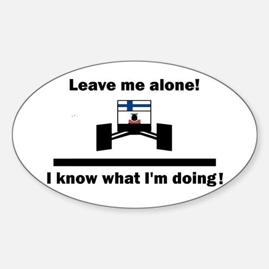 Leave me alone Sticker (Oval)