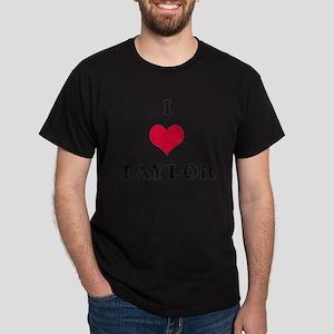 I Love Taylor Dark T-Shirt