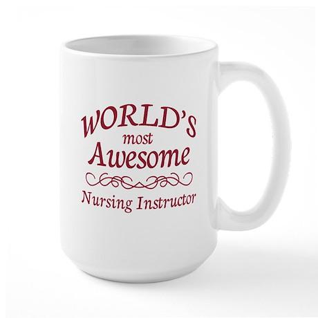 Awesome Nursing Instructor Large Mug